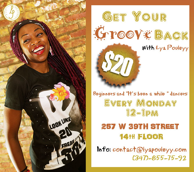 Monday Flyer - Get Your Groove Back